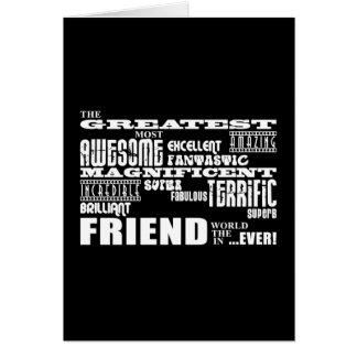Regalos de la diversión para los amigos: El amigo  Tarjeta De Felicitación
