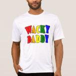 Regalos de la diversión para los papás: Papá raro Camiseta