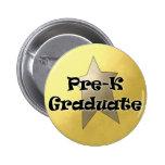 Regalos de la graduación de Pre-K Pins