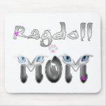 Regalos de la mamá de Ragdoll Alfombrillas De Ratón