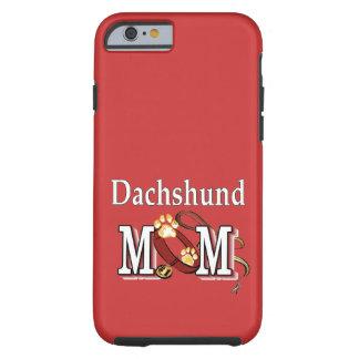 Regalos de la mamá del Dachshund Funda De iPhone 6 Tough