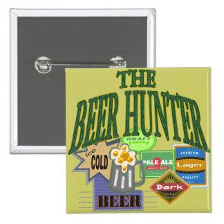Regalos de las camisetas del cazador de la cerveza pin