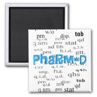 Regalos de Pharm-D del estudiante de la farmacia Imán Cuadrado