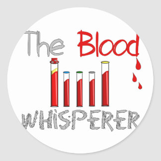 "Regalos de Phlebotomist ""el Whisperer de la sangre Pegatinas Redondas"