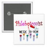 Regalos de Phlebotomist Pins
