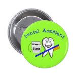 Regalos del ayudante de dentista pin