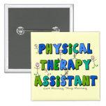 Regalos del ayudante de la terapia física pins