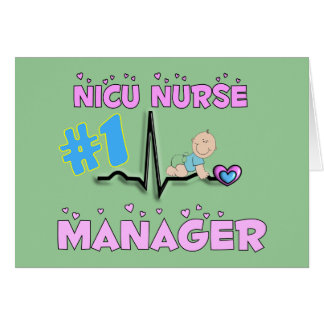 Regalos del encargado de la enfermera de NICU Tarjeta De Felicitación