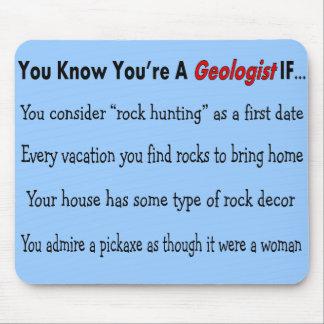"""Regalos del geólogo """"que usted sabe que usted es g tapetes de raton"""