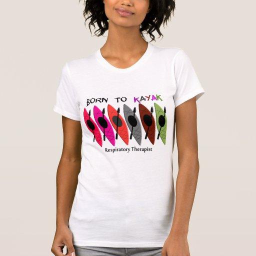 Regalos del Kayaker del terapeuta respiratorio Camiseta