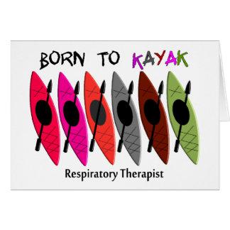 Regalos del Kayaker del terapeuta respiratorio Tarjeta De Felicitación