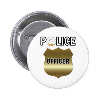 Regalos divertidos del oficial de policía pin redondo de 2 pulgadas