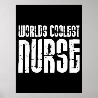 Regalos frescos para las enfermeras La enfermera Poster