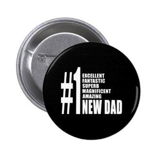 Regalos frescos para los nuevos papás: Nuevo papá  Pin Redondo 5 Cm