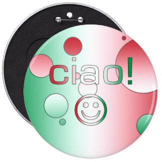 Regalos italianos: Hola/Ciao + Cara sonriente Pin Redondo 15 Cm