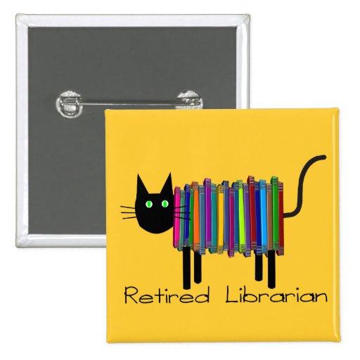 Regalos jubilados del gato del libro del bibliotec pin cuadrado