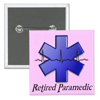 Regalos jubilados del paramédico pin cuadrada 5 cm