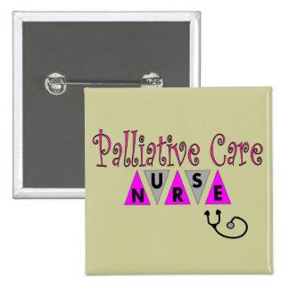 Regalos paliativos de la enfermera del cuidado pin cuadrado