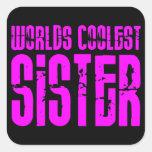 Regalos para la hermana más fresca de los mundos pegatina cuadrada
