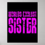 Regalos para la hermana más fresca de los mundos r posters