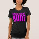 Regalos para las tías frescas: La tía más fresca Camisetas