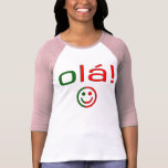 Regalos portugueses: Hola/Ola + Cara sonriente Camiseta