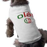 Regalos portugueses: Hola/Ola + Cara sonriente Camisetas De Perro