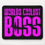 Regalos rosados frescos para los jefes: Mundos Bos Alfombrillas De Ratón