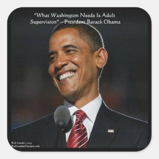Regalos y tarjetas de la cita de Barack Obama y Pegatina Cuadrada