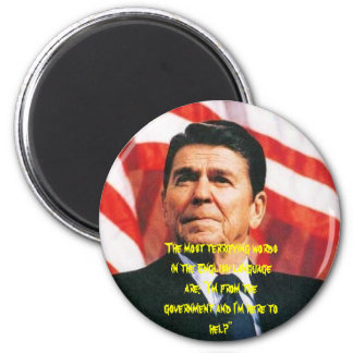 Regan, The most terrifying words in the English... 2 Inch Round Magnet