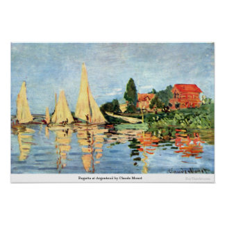 Regatta at Argenteuil by Claude Monet Poster