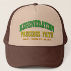 Regeneration Precedes Faith Trucker Hat