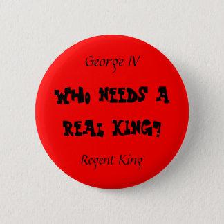 Regent King Pinback Button