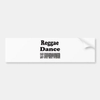 Reggae Dance Is My Superpower Bumper Stickers