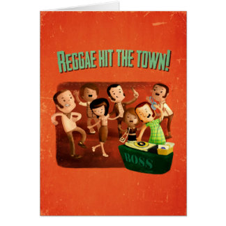 Reggae hit The Town! Card