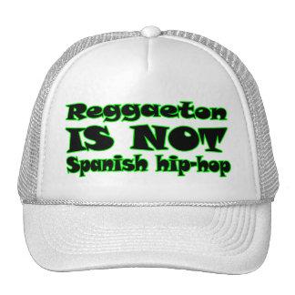 Reggaeton IS NOT Spanish Hip-Hop Trucker Hat