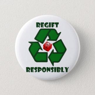 Regift Responsibly Button