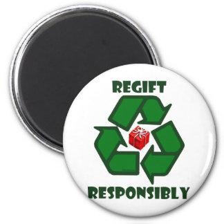 Regift Responsibly Fridge Magnets