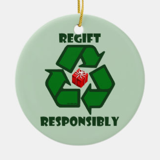 Regift Responsibly Double-Sided Ceramic Round Christmas Ornament