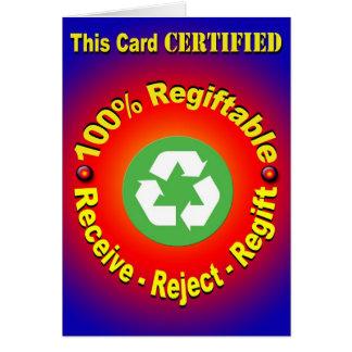 Regiftable 100% - reciba - rechazo - Regift Tarjeta De Felicitación