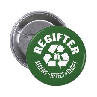 Regifter - reciba, rechace, re-gift. pins