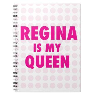 Regina es mi reina note book