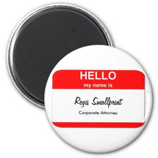 Regis Smallprint 2 Inch Round Magnet