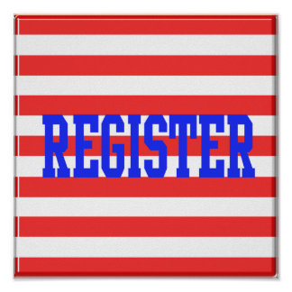 Register in Blue, Red & White Stripes Poster