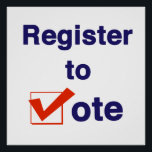 "Register To Vote 2018 Poster<br><div class=""desc"">Take control of your future. Register to vote! The 2018 midterms are critical to determining who sets the agenda for the next two years in Washington DC and the State Houses across America. This election will also set the stage for the next presidential election in 2020. In some of the...</div>"