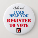 "Register to Vote! Button<br><div class=""desc"">If you care about people having a voice, learn about all the ways people can register, including the requirements and deadlines. Then carry an information sheet with you, and some registration forms wherever you go. This button will do the rest! (P.S. In most states you can even use a smart...</div>"