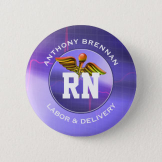 Registered Nurse   Labor & Delivery Custom Buttons