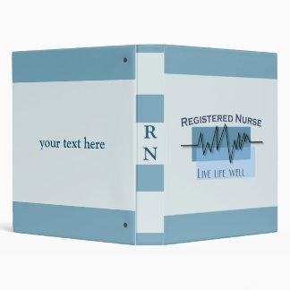 Registered Nurse Live Life Well Custom Binder