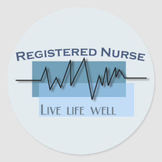 Registered Nurse  Live Life Well Logo Classic Round Sticker