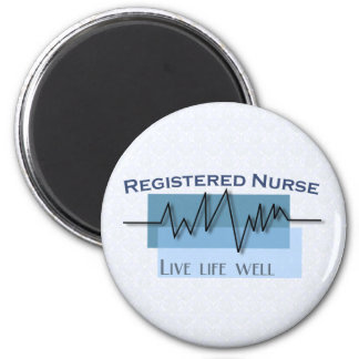 Registered Nurse  Live Life Well 2 Inch Round Magnet